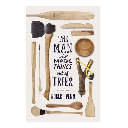 Robert-Penn-The-Man-Who-Made-Things-Out-Of-Trees-2